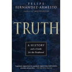 Truth: A History And Guide For The Perplexed