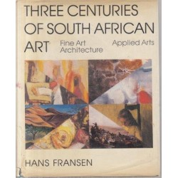 Three Centuries of South African Art