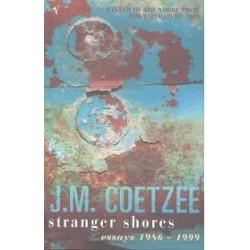 Stranger Shores Essays 1986-1999