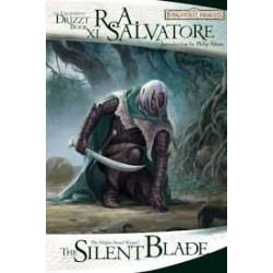 The Silent Blade (The Legend Of Drizzt)