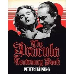 The Dracula Centenary Book