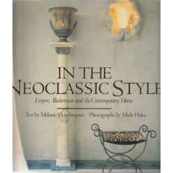 In the Neoclassic Style: Empire, Biedermeier And The Contemporary Home