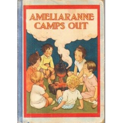 Ameliaranne Camps Out