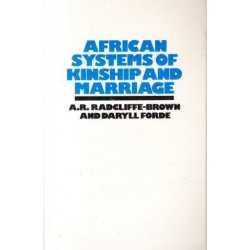 African Systems of Kinship and Marriage