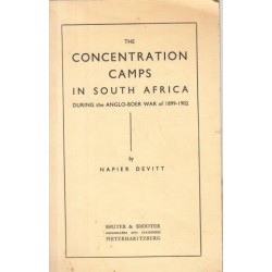 The Concentration Camps in South Africa During the Anglo-Boer War of 1899-1902