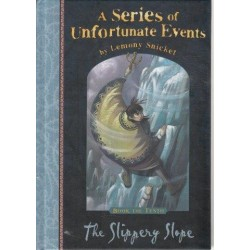 A Series of Unfortunate Events. The Slippery Slope