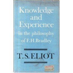 Knowledge and Experience in the Philosophy of F.H. Bradley