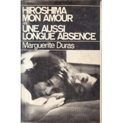 Hiroshima Mon Amour and Une Aussi Longue Absence