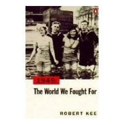 1945: The World We Fought For