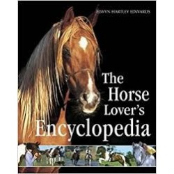 The Horse Lover's Encyclopedia