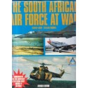 The South African Air Force at War: A Pictorial Appraisal