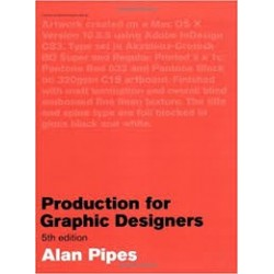Production For Graphic Designers, 5th Edition