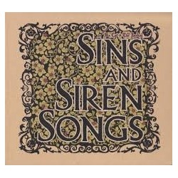 Sins and Sirens Songs