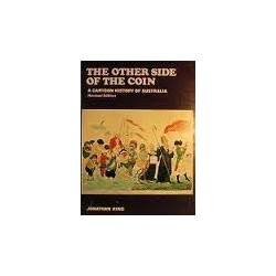The Other Side of the Coin: A Cartoon History of Australia