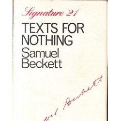 Texts for Nothing (Signature 21)