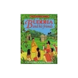 Buddha and His Friends (Great Buddhist Stories)