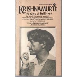 Krishnamurti: The Years of Fulfilment