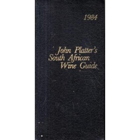 John Platter's South African Wine Guide 1984