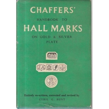 Chaffers' Handbook to Hall Marks on Gold & Silver Plate