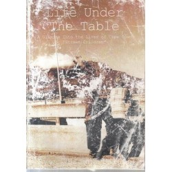 Life Under the Table