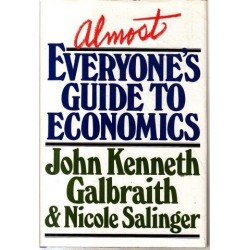Almost Everyone's Guide to Economics