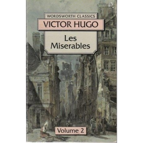 Les Miserables: Volume Two: 2 (Wordsworth Classics)