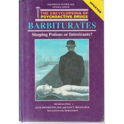 The Encyclopedia of Psychoactive Drugs: Barbiturates