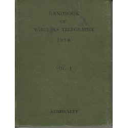 Admiralty Handbook of Wireless Telegraphy (2 vols)