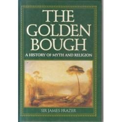 The Golden Bough - A History of Myth and Religion