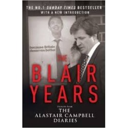 The Blair Years: Extracts from the Alistair Cambell Diaries