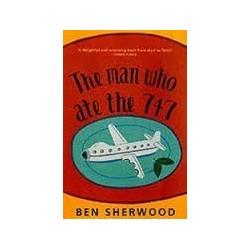 The Man Who Ate the 747: A Novel