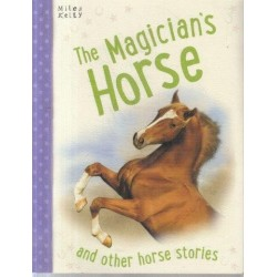 The Magician's Horse And Other Horse Stories