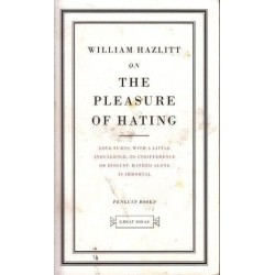 Penguin Great Ideas: On The Pleasure Of Hating
