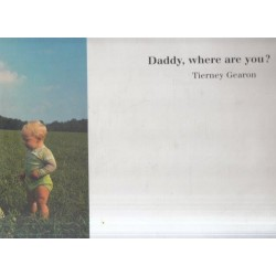 Daddy, Where are You?