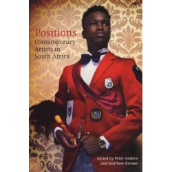 Positions: Contemporary Artists in South Africa