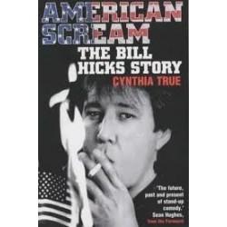 American Scream - The Bill Hicks Story