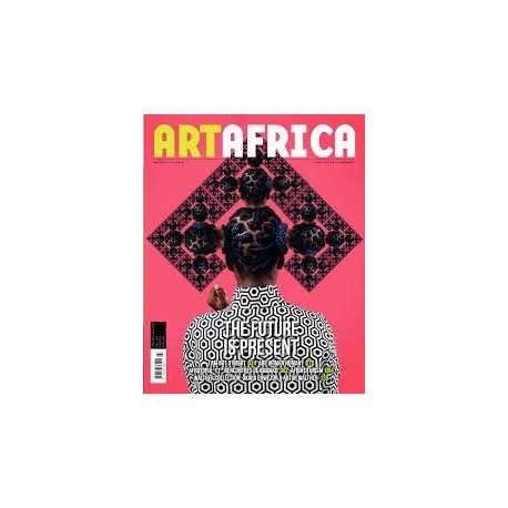 Art Africa March 2018 No. 11 - The Future is Present