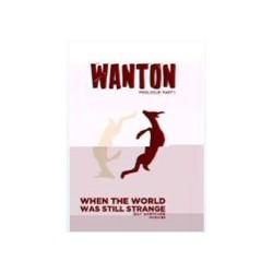 Wanton - Prologue: Part 1