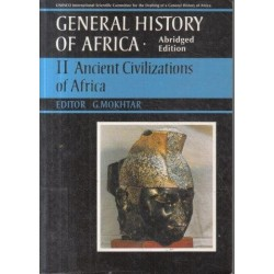 General History of Africa (Abridged Edition) - Vol. 2: Ancient Civilizations of Africa