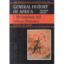 General History of Africa (Abridged Edition) - Vol. 1: Methodology and African Prehistory