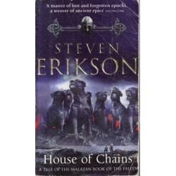 House of Chains  (The Malazan Book of the Fallen, Book 4)