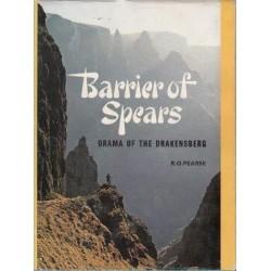 Barrier Of Spears - Drama Of The Drakensberg