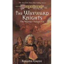 The Wayward Knights The Warriors Volume VII