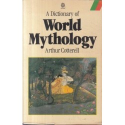 A Dictionary Of World Mythology