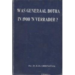 Was Generaal Botha in 1900 'n Verrader?