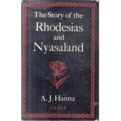 The Story of the Rhodesias and Nyasaland