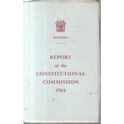 Report of the Constitutional Commission 1968 Rhodesia