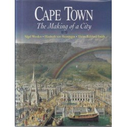 Cape Town: The Making of a City