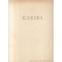Kariba - Opening by her Majesty Quen Elizabeth the Queen Mother Tuesday 17th May 1960