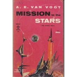 Mission to the Stars (The Mixed Men)
